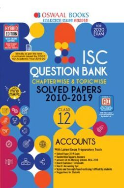 Oswaal ISC Question Bank Chapterwise & Topicwise Solved Papers For Class XII Accounts (For March 2020 Exam)