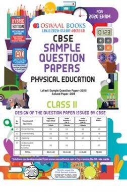 Oswaal CBSE Sample Question Paper For Class XI Physical Education (For March 2020 Exam)