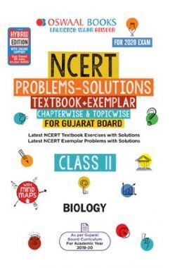 Oswaal Gujarat GSEB NCERT Solutions (Textbook + Exemplar) Chapterwise & Topicwise For Class XI Biology (For March 2020 Exam)