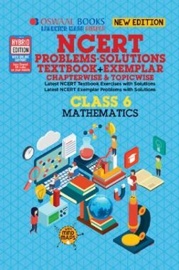 Oswaal NCERT Problems - Solutions (Textbook + Exemplar) For Class VI Mathematics (For March 2020 Exam)