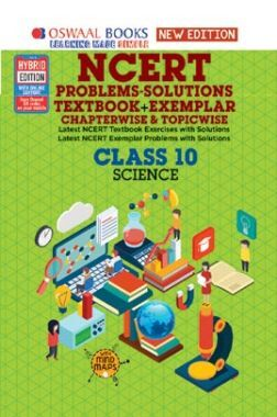 Oswaal NCERT Problems - Solutions (Textbook + Exemplar) For Class X Science (For March 2020 Exam)