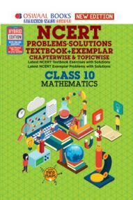Oswaal NCERT Problems - Solutions (Textbook + Exemplar) For Class X Mathematics (For March 2020 Exam)