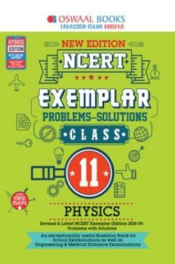 Oswaal NCERT Exemplar (Problems - Solutions) For Class XI Physics (March 2020 Exams)