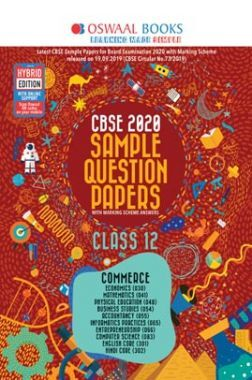 Oswaal CBSE 2020 Sample Question Paper Class XII (Commerce Stream) (For March 2020 Exam)