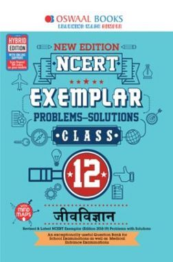 Oswaal NCERT Exemplar (Problems - Solutions) For Class XII जीवविज्ञान (For March 2020 Exam)