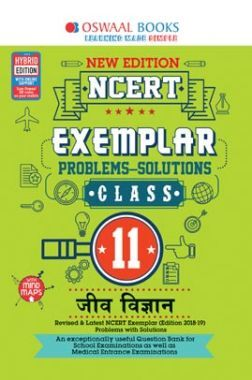 Oswaal NCERT Exemplar (Problems - Solutions) For Class XI जीव विज्ञान (For March 2020 Exam)