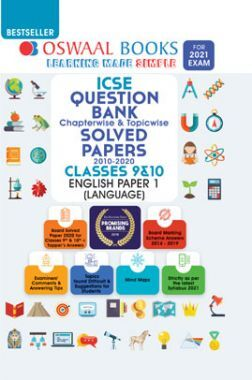 Oswaal ICSE Question Bank Chapterwise & Topicwise Solved Paper For Class IX & X English Paper-I (Language) (For March 2021 Exam)