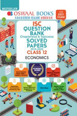 Oswaal ISC Question Bank Chapterwise & Topicwise Solved Paper For Class XII Economics (For March 2021 Exam)