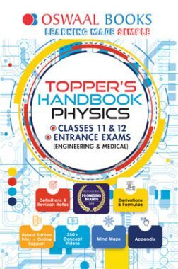 Oswaal Topper's Handbook Physics For Classes XI & XII Entrance Exams (Engineering & Medical)