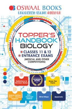 Oswaal Topper's Handbook Biology For Classes XI & XII Entrance Exams (Medical & Other Competitions)