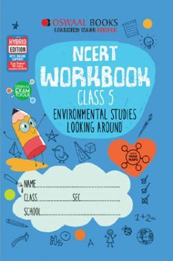 Oswaal NCERT Workbook Environmental Studies Looking Around For Class - V (March 2021 Exam)