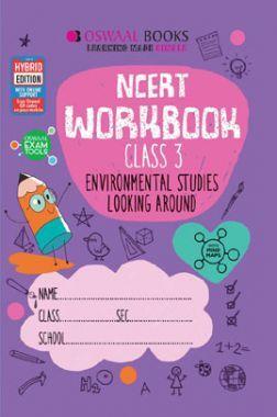 Oswaal NCERT Workbook Environmental Studies Looking Around For Class - III (March 2021 Exam)