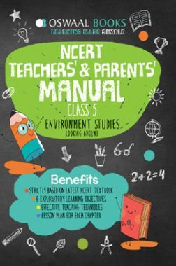 Oswaal NCERT Teachers & Parents Manual Environment Studies Looking Around For Class - V (March 2021 Exam)