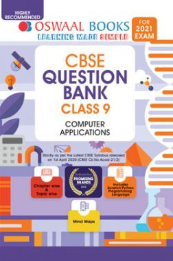 Oswaal CBSE Question Bank For Class - IX Computer Applications (March 2021 Exam)