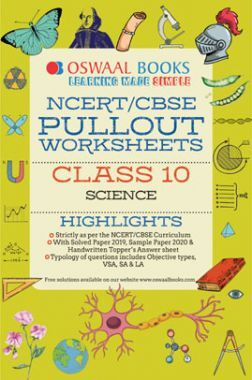 Oswaal NCERT & CBSE Pullout Worksheets For Class - X Science (March 2020 Exam)
