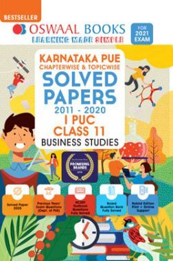 Oswaal Karnataka PUE Chapterwise & Topicwise Solved Papers I PUC For Class - XI Business Studies (March 2021 Exam)