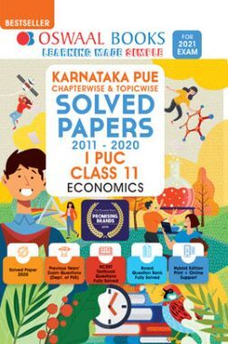 Oswaal Karnataka PUE Chapterwise & Topicwise Solved Papers I PUC For Class - XI Economics (March 2021 Exam)