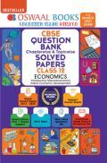 Oswaal CBSE Question Bank Chapterwise & Topicwise Solved Papers For Class - XII Economics (March 2021 Exam)