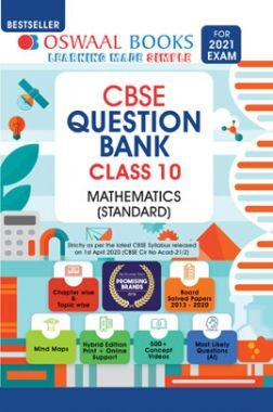 Oswaal CBSE Question Bank For Class - X Mathematics (Standard) (March 2021 Exam)