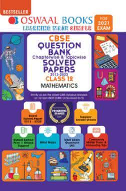 Oswaal CBSE Question Bank Chapterwise & Topicwise Solved Papers For Class - XII Mathematics (March 2021 Exam)