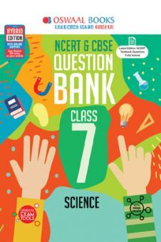 Oswaal NCERT & CBSE Question Bank For Class - VII Science (March 2021 Exam)