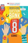 Oswaal NCERT & CBSE Question Bank For Class - VIII Science (March 2021 Exam)