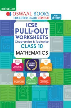 Oswaal ICSE Pullout Worksheets Chapterwise & Topicwise For Class - X Mathematics (March 2021 Exam)