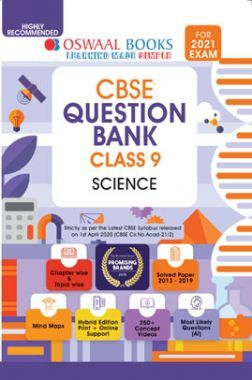 Oswaal CBSE Question Bank For Class - IX Science (March 2021 Exam)