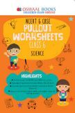 Oswaal NCERT & CBSE Pullout Worksheets For Class - VI Science (March 2021 Exam)