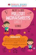 Oswaal NCERT & CBSE Pullout Worksheets For Class - VII Science (March 2021 Exam)