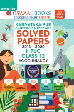 Oswaal Karnataka PUE Chapterwise & Topicwise Solved Papers II PUC For Class - XII Accountancy (March 2021 Exam)