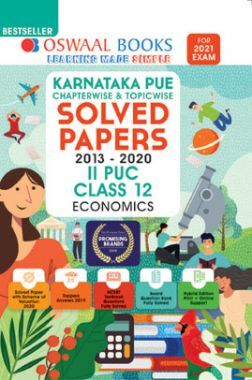 Oswaal Karnataka PUE Chapterwise & Topicwise Solved Papers II PUC For Class - XII Economics (March 2021 Exam)