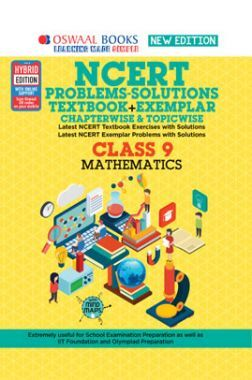 Oswaal NCERT Problems - Solutions (Textbook + Exemplar) For Class - IX Mathematics (For March 2021 Exam)