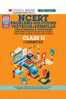 Oswaal NCERT Problems - Solutions (Textbook + Exemplar) For Class - XI Chemistry (For March 2021 Exam)