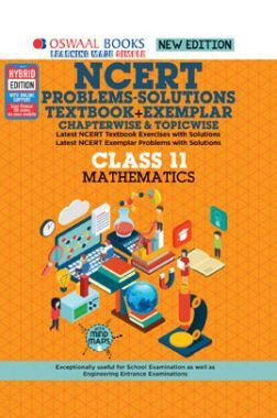 Oswaal NCERT Problems - Solutions (Textbook + Exemplar) For Class - XI Mathematics (For March 2021 Exam)