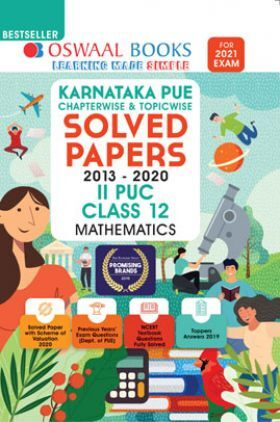 Oswaal Karnataka PUE Chapterwise & Topicwise Solved Papers II PUC For Class - XII Mathematics (March 2021 Exam)