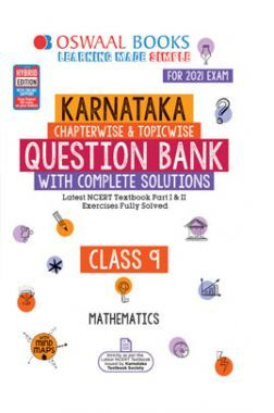 Oswaal Karnataka SSLC Question Bank With Complete Solutions For Class - IX Mathematics (March 2021 Exam)