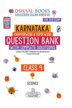 Oswaal Karnataka SSLC Question Bank With Complete Solutions For Class - IX Science (March 2021 Exam)