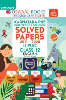 Oswaal Karnataka PUE Chapterwise & Topicwise Solved Papers II PUC For Class - XII English (March 2021 Exam)