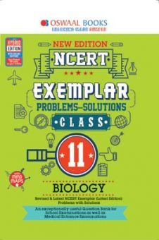 Oswaal NCERT Exemplar (Problems - Solutions) For Class - XI Biology (For March 2021 Exam)