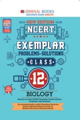 Oswaal NCERT Exemplar (Problems - Solutions) For Class - XII Biology (For March 2021 Exam)