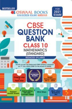 Oswaal CBSE Question Bank For Class - X Mathematics (Standard) Reduced Syllabus (For March 2021 Exam)