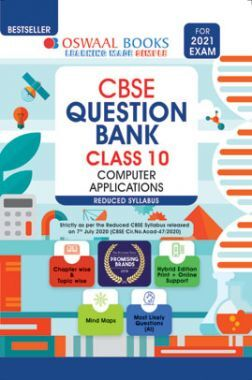 Oswaal CBSE Question Bank For Class - X Computer Applications Reduced Syllabus (For March 2021 Exam)