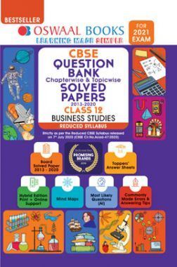 Oswaal CBSE Question Bank Chapterwise & Topicwise Solved Papers For Class - XII Business Studies Reduced Syllabus (For March 2021 Exam)