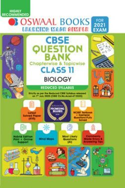 Oswaal CBSE Question Bank Chapterwise & Topicwise For Class - XI Biology Reduced Syllabus (For March 2021 Exam)
