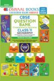Oswaal CBSE Question Bank Chapterwise & Topicwise For Class - XI Geography Reduced Syllabus (For March 2021 Exam)