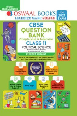 Oswaal CBSE Question Bank Chapterwise & Topicwise For Class - XI Political Science Reduced Syllabus (For March 2021 Exam)