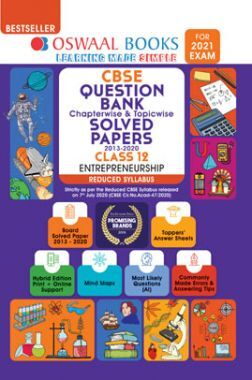 Oswaal CBSE Question Bank Chapterwise & Topicwise Solved Papers For Class - XII Entrepreneurship Reduced Syllabus (For March 2021 Exam)