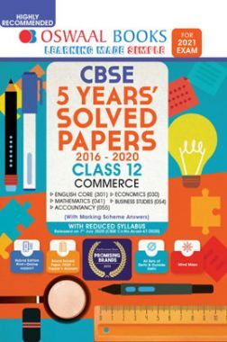Oswaal CBSE 5 Years Solved Papers For Class - XII Commerce Stream Reduced Syllabus (For March 2021 Exam)