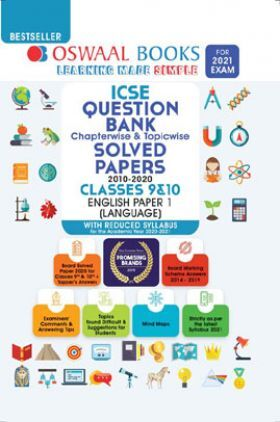 Oswaal ICSE Question Bank Chapterwise & Topicwise Solved Paper Class 9 & 10 English Paper 1 Language (For 2021 Exam)